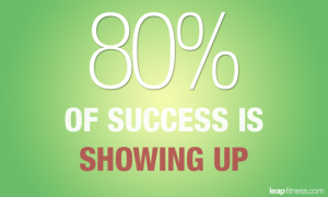80-percent-of-success-is-showing-up-fitness-quotes[1]